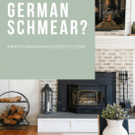 Mantel with German Schmear look