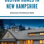 Exterior of a custom home in New Hampshire