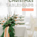 Christmas tablescape with garland as centerpiece