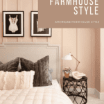 Pink bedroom with brown accents for easy farmhouse style plus text